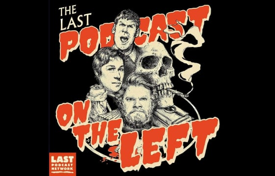 The Last Podcast on the Left